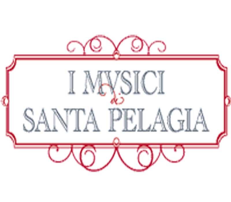 I MUSICI DI SANTA PELAGIA