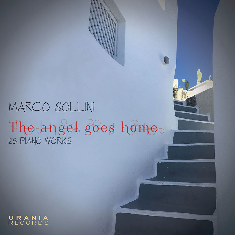 SOLLINI: THE ANGEL GOES HOME 25 Piano Works
